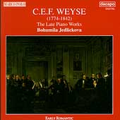 Weyse: The Late Piano Works / Bohumila Jedlickova