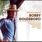Bobby Goldsboro: The Very Best of Bobby Goldsboro