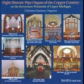 Eight Historic Pipe Organs of the Copper Country / Christina Harmon, organ
