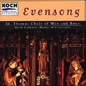 Evensong / Hancock, St. Thomas Choir of Men and Boys