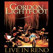 Gordon Lightfoot: Live in Reno