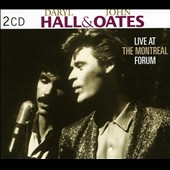 Daryl Hall & John Oates: Live at the Montreal Forum