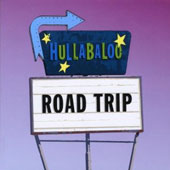 Hullabaloo (Children's Music): Road Trip