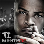 T.I./DJ Ideal: Da Bottom, Vol. 30