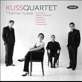 Th&#232;me Russe / The Kuss Quartet play Glazunov, Scriabin, Schnittke, Tchaikovsky et al.