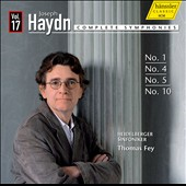 Haydn: Complete Symphonies, Vol. 17 - Symphonies nos 1, 4, 5 and 10 / Thomas Fey