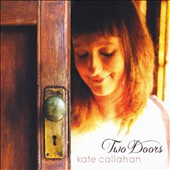 Kate Callahan: Two Doors