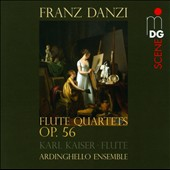 Franz Danzi: Flute Quartets, Op. 56 / Karl Kaiser, flute; Ardinghello Ensemble