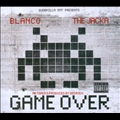 Blanco (rap)/The Jacka: Game Over [PA] [Digipak]
