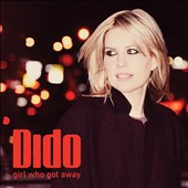 Dido: Girl Who Got Away [Deluxe Edition]