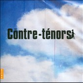 Contre-Ténors - songs by Purcell, Dowland, Charpentier, Bach, Vivaldi, Gluck et al. / Jaroussky, Scholl, Bowman and Lesne