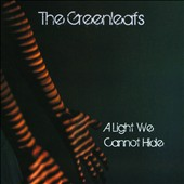 The Greenleafs: A Light We Cannot Hide