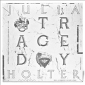 Julia Holter: Tragedy