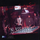 Klass Band Brotherhood: We Call the Shots of Soul