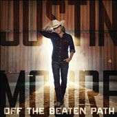 Justin Moore: Off the Beaten Path *