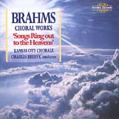 Brahms: Choral Works / Bruffy, Kansas City Chorale