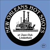 New Orleans Hot Shots: At Jazz Club Lindenholz