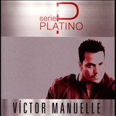 Victor Manuelle: Serie Platino