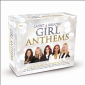 Various Artists: Latest & Greatest: Girl Anthems [Box]