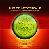 Various Artists: Planet Meditation, Vol. 2