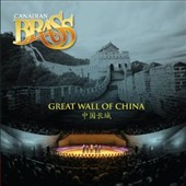 The Great Wall of China / Canadian Brass
