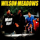 Wilson Meadows: Man Up! [Slipcase]