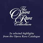 Opera Rara Collection - 20 Selected Highlights