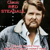 Red Steagall: Classic Red Steagall [Digipak]