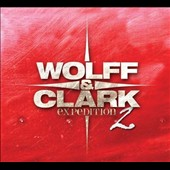 Wolff & Clark Expedition: Expedition 2 [Digipak]