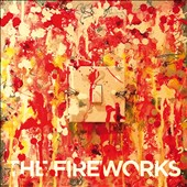 The Fireworks (Indie Pop): Switch Me On [Digipak] *