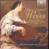 Silvius Leopold Weiss: The Complete London Manuscript / Michel Cardin, Baroque lute