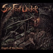 Six Feet Under: Crypt of the Devil [Digipak] *