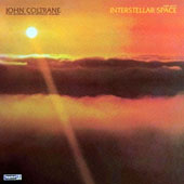 John Coltrane: Interstellar Space [Limited Edition]