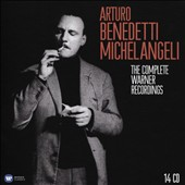 Arturo Benedetti Michelangeli: The Complete Warner Recordings [14 CDs]