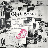 Chet Baker (Trumpet/Vocals/Composer): The Best of Chet Baker: Sings and Plays