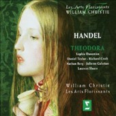 Handel: Theodora, oratorio / Les Arts Florissants; William Christie