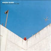 Nada Surf: You Know Who You Are *