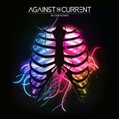 Against the Current: In Our Bones *