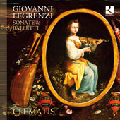 Giovanni Legrenzi (1626-1690): Sonatas and Ballets / Ensemble Clematis