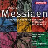 Pupils of Messiaen / Jorgensen, Danish National Radio Choir