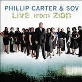 Phillip Carter and S.O.V: Live From Zion