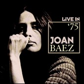 Joan Baez: Live in 1975 *