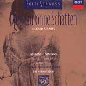 Strauss: Die Frau ohne Schatten / Solti, Behrens, Domingo
