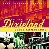 Louis Armstrong: Pete Fountain Presents the Best of Dixieland: Louis Armstrong