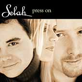 Selah: Press On