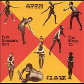 Fela Kuti: Open & Close/Afrodisiac