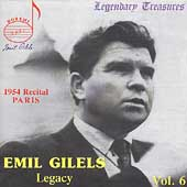 Legendary Treasures - Emil Gilels - Legacy Vol 6