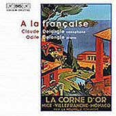 A la Fran&#231;aise - La Corne d'Or / Claude & Odile Delangle