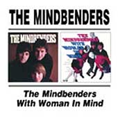 The Mindbenders: The Mindbenders/With Woman in Mind