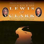 Original Soundtrack: Lewis & Clark: The Journey of the Corps of Discovery